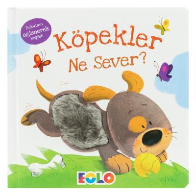 Dokun-Hisset Kitaplar / Köpekler Ne Sever?